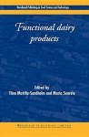 Functional dairy products: Volume 1 - T. Mattila-Sandholm, M. Saarela