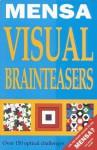 Mensa Visual Brainteasers - John Bremner