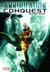 Annihilation: Conquest - Book 1 - Dan Abnett, Andy Lanning, Christos Gage, Timothy Green