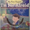 My Own Prayers: I'm Not Afraid - Larry Carney, Enrique Vignolo