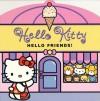 Hello Kitty, Hello Friends! - Thea Feldman