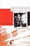 Linhas Tortas - Graciliano Ramos