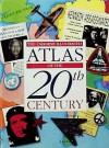 Atlas of 20th Century - Lisa Miles, Kuo Kang Chen, Mandy Ross