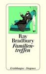 Familientreffen - Ray Bradbury