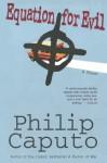 Equation for Evil: A Novel - Philip Caputo