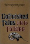 Unfinished Tales - J.R.R. Tolkien