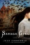 Savage Girl - Jean Zimmerman