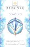 Principles of Dowsing - Dennis Wheatley