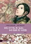 Der Himmel ist blau, die Erde ist weiss [Graphic Novel], Band 1 - Hiromi Kawakami, Jirō Taniguchi