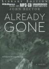 Already Gone - John Rector, Malcolm Hillgartner