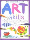 The Usborne Book of Art Skills - Fiona Watt, Katrina Fearn, Antonia Miller