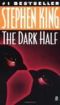 The Dark Half - Stephen King