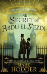 The Secret of Abdu El-Yezdi - Mark Hodder