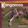 Welcome to the World Kangaroos - Diane Swanson