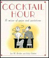 Cocktail Hour: A Mixer of Quips and Quotations - Jess M. Brallier, Sally Chabert