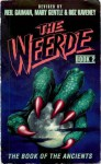 The Weerde: The Book of the Ancients Book 2 - Stephen Baxter, Charles Stross, Colin Greenland, Roz Kaveney, Marcus L. Rowland, David Langford, Molly Brown, Graham Higgins, Mary Gentle, Liz Holliday, Michael Ibeji, Elizabeth M. Young, Paula Wakefield, Neil Gaiman
