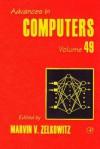 Advances in Computers, Volume 49 - Marvin V. Zelkowitz