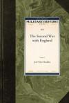 The Second War with England - Joel Tyler Headley