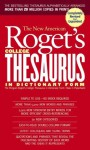 New American Roget's College Thesaurus in Dictionary Form (Revised &Updated) (Signet Reference) - Philip D. Morehead