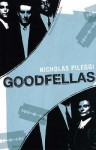 Goodfellas (Bloomsbury Film Classics) - Nicholas Pileggi, Martin Scorcese