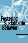Fostering Sustainable Behavior: An Introduction to Community-Based Social Marketing - Doug McKenzie-Mohr, William Smith