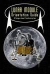 Lunar Module Orientation Guide & Compartment Familiarization - Robert Godwin