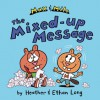 Max & Milo: The Mixed-Up Message - Heather Long, Ethan Long