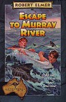Escape to Murray River - Robert Elmer