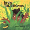 In the Tall, Tall Grass (Big Book) - Denise Fleming