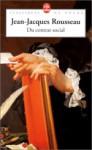 Du Contrat Social ou, Principes de droit politique; et autres écrits autour du Contrat Social - Jean-Jacques Rousseau, Gérard Mairet
