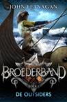 De Outsiders (Broederband, #1) - John Flanagan