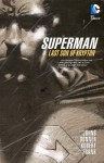 Superman: Last Son of Krypton - Geoff Johns, Adam Kubert, Gary Frank
