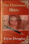 The Christmas Diary - Elyse Douglas