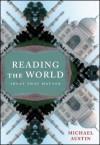 Reading the World: Ideas That Matter - Michael Austin