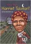 Who Was Harriet Tubman? (Other Format) - Yona Zeldis McDonough, Nancy Harrison