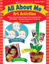 All About Me Art Activities: 20 Easy, Step-by-Step Projects That Celebrate Kids' IndividualityNand Build Classroom Community - Scholastic Inc., Christy Hale