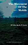 The Movement of the Mobile - Daniel Lewis