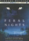 Feral Nights - Cynthia Leitich Smith