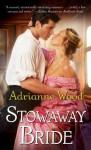 Stowaway Bride - Adrianne Wood