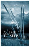 A Time to Keep: And Other Stories - George Mackay Brown