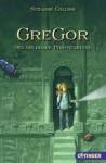 Gregor Und Die Graue Prophezeiung - Sylke Hachmeister, Joachim Knappe, Suzanne Collins