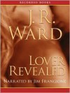 Lover Revealed (Black Dagger Brotherhood Series #4) - J.R. Ward, Jim Frangione