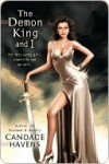 The Demon King and I (Caruthers Sisters #1) - Candace Havens