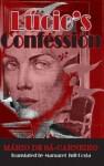 Lucio's Confession - Mário de Sá-Carneiro, Margaret Jull Costa