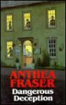 Dangerous Deception - Anthea Fraser
