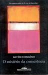 O Mistério da Consciência (paperback) - Antonio R. Damasio