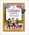 Celebration: The Story of American Holidays - Lucille Recht Penner