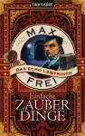 Das Echo-Labyrinth 5: Einfache Zauberdinge - Max Frei