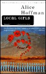 Local Girls - Alice Hoffman
