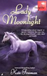 Lady Moonlight - Kate Freiman